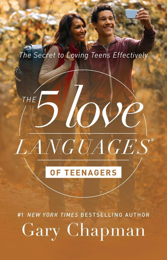 The 5 Love Languages of Teenagers - Gary Chapman  
