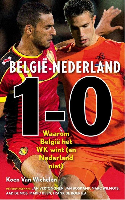 Belgie - Nederland 1-0 - Koen Van Wichelen  
