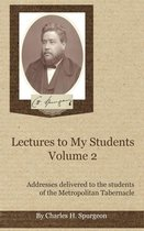 Lectures to My Students, Volume 2