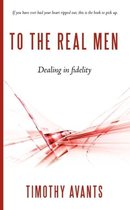 To the Real Men