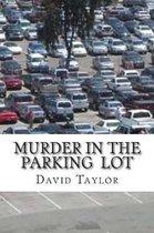 Murder In The Parking