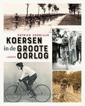 Boek cover Koersen in de Groote Oorlog van Patrick Cornillie (Paperback)