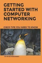 Getting Started With Computer Networking