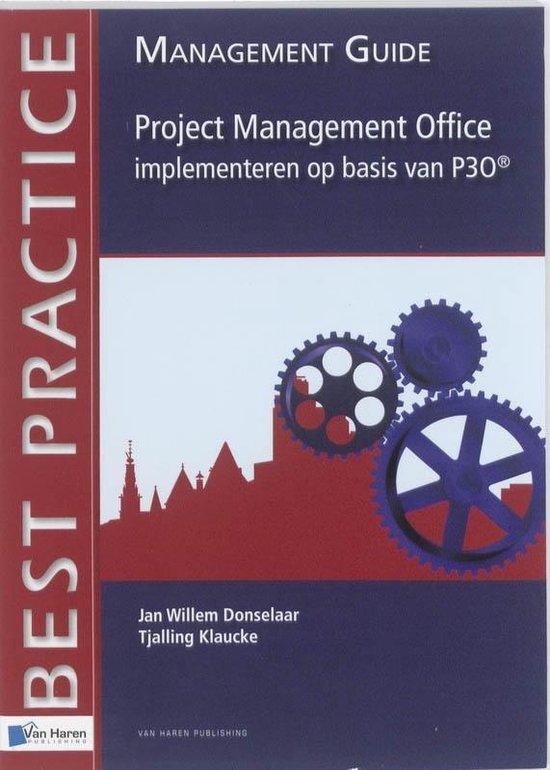 Project Management Office implementeren op basis van P3O® - Jan Willem Donselaar |