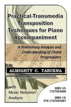 Practical-Transmedia Transposition Techniques for Piano Accompaniment