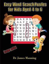 Easy Word Search Puzzles for Kids Aged 4 to 6
