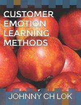 Customer Emotion Learning Methods