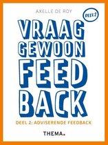 Vraag gewoon feedback 2 Adviserende feedback
