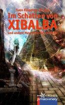 Im Schatten von Xibalba
