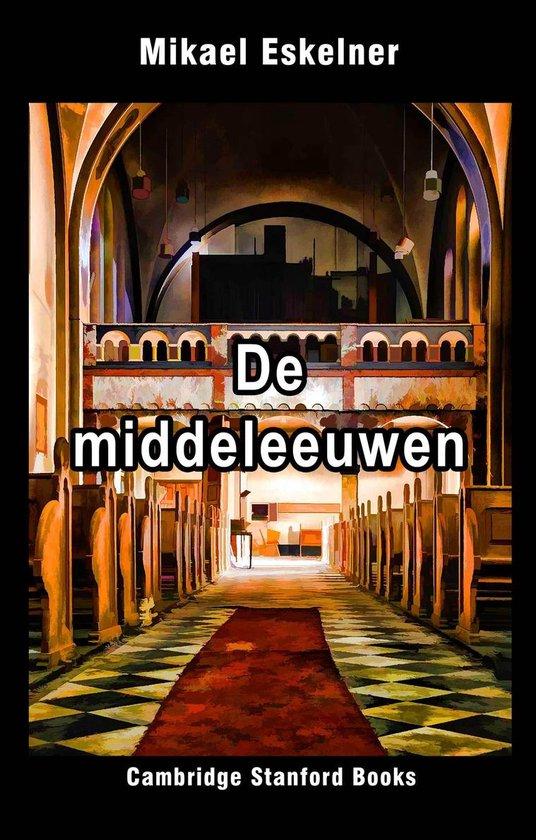 De Middeleeuwen - Mikael Eskelner pdf epub