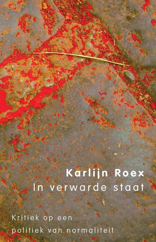 In verwarde staat - Karlijn Roex  