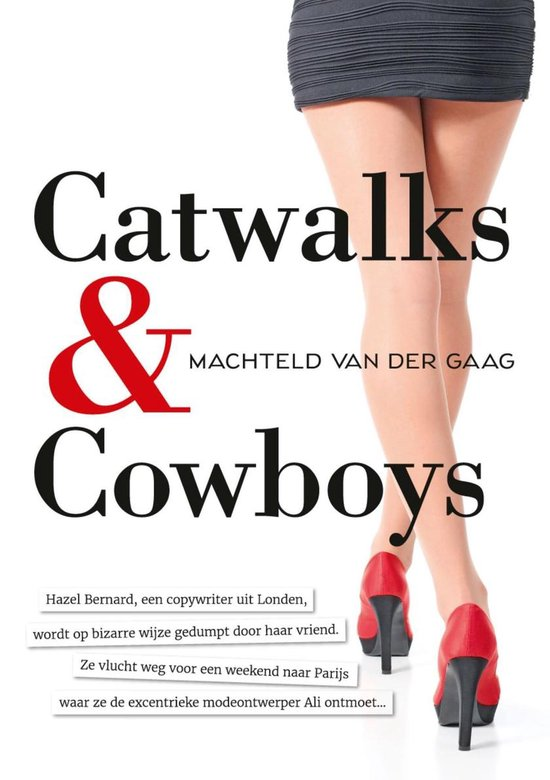 Catwalks & Cowboys - Machteld van der Gaag pdf epub