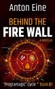 Behind the Fire Wall