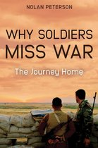 Omslag Why Soldiers Miss War