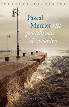 Boek cover Het gewicht van de woorden van Pascal Mercier (Onbekend)