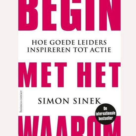 Boek cover Begin met het Waarom van Simon Sinek (Onbekend)