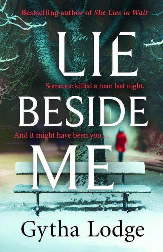 Boek cover Lie Beside Me van Gytha Lodge (Onbekend)