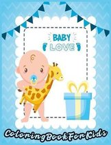 BABY LOVE Coloring Book For Kids