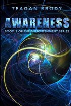 Awareness: Book 3 of the ENLIGHTENMENT Series