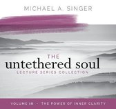 The Untethered Soul Lecture Series