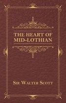 The Heart of Mid-Lothian