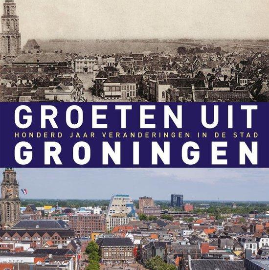 Boek cover Groeten uit Groningen van Robert Mulder (Hardcover)