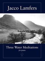 Three Water Meditations