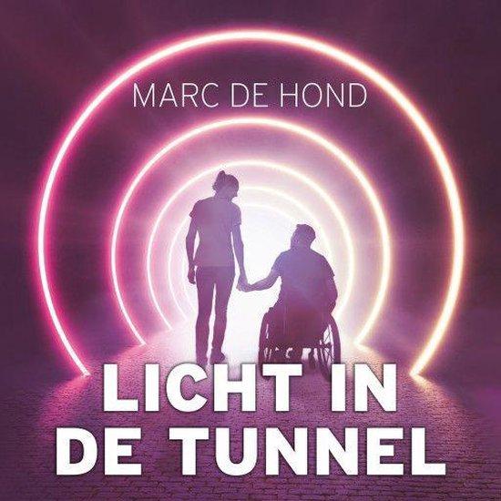 Boek cover Licht in de tunnel van Marc de Hond (Onbekend)