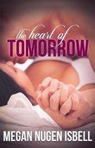 The Heart of Tomorrow