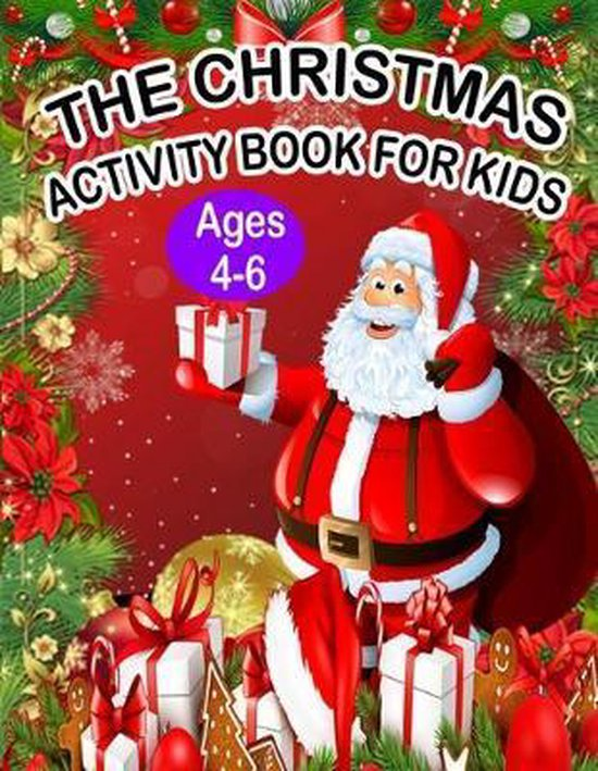 The Christmas Activity Book for Kids Ages 4-6