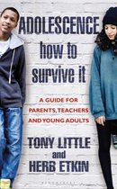 Adolescence: How to Survive It