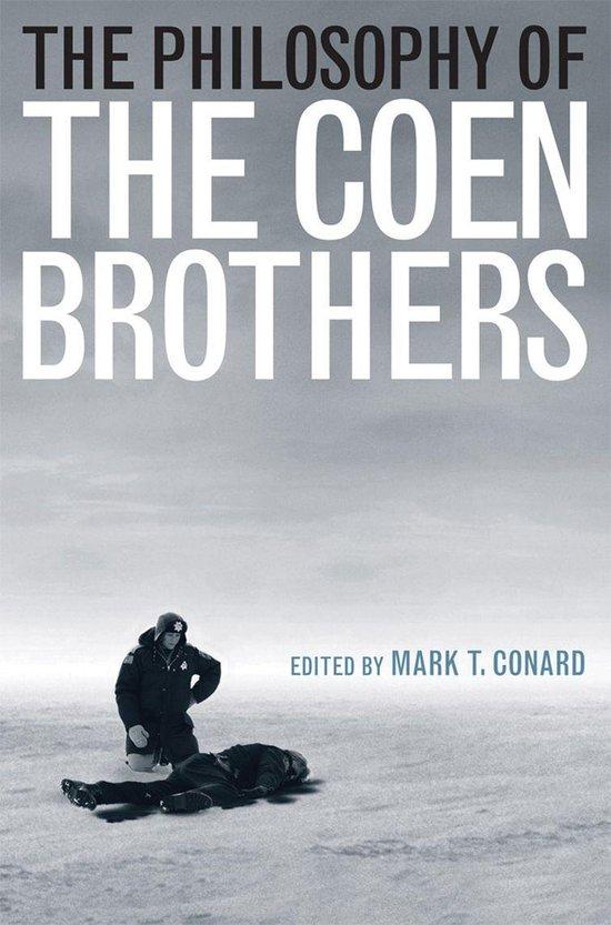 Boek cover The Philosophy of the Coen Brothers van Mark t. Conard (Onbekend)