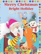Merry Christmas Bright Holiday Coloring Book