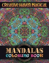 Creative haven magical Mandalas Coloring Book: Adult Coloring Book with 100 Mandala Images Stress Management for adults relaxation