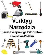 Svenska-Polska Verktyg/Narzędzia Barns tv�spr�kiga bildordbok