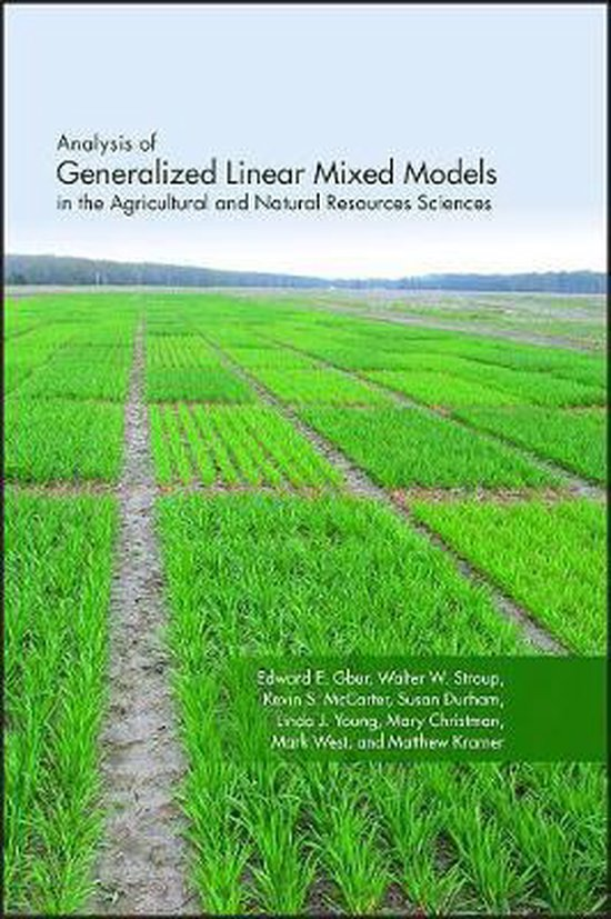 Analysis of Generalized Linear Mixed Models in the Agricultural and Natural Resources Sciences
