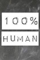 100% Human: Lehrer-Kalender im DinA 5 Format f�r Lehrerinnen und Lehrer Organizer Schuljahresplaner f�r P�dagogen