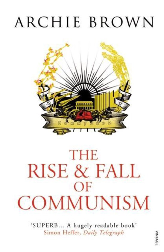 Boek cover The Rise and Fall of Communism van Archie Brown (Paperback)