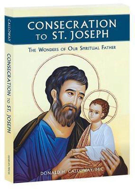 Boek cover Consecration to St. Joseph van Fr Donald Calloway (Paperback)