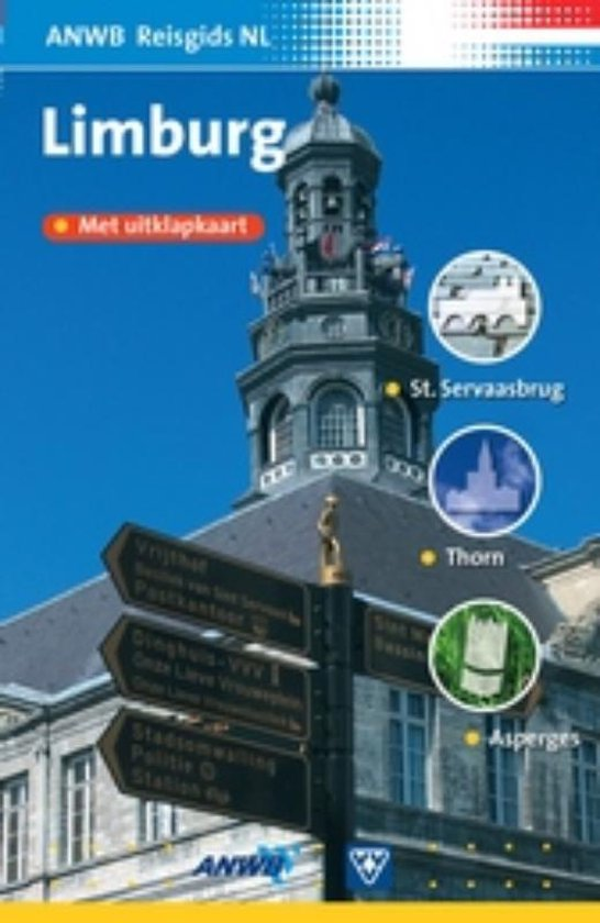 ANWB Reisgids Nederland / Limburg