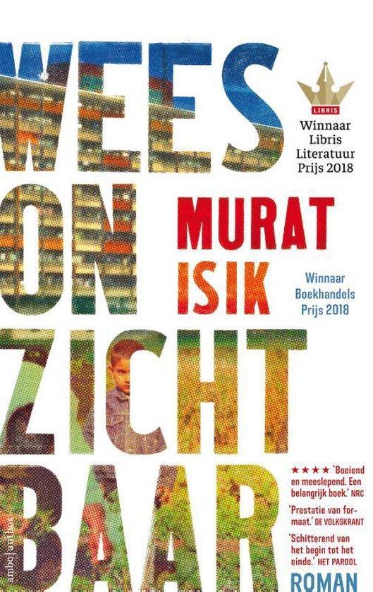 Boek cover Wees onzichtbaar van Murat Isik (Paperback)