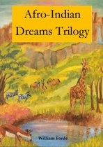 Afro-Indian Dreams Trilogy