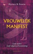 Boek cover Vrouwelijk manifest van Maitreyi D. Piontek