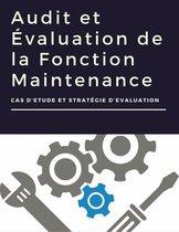 Audit et Évaluation de la Fonction Maintenance