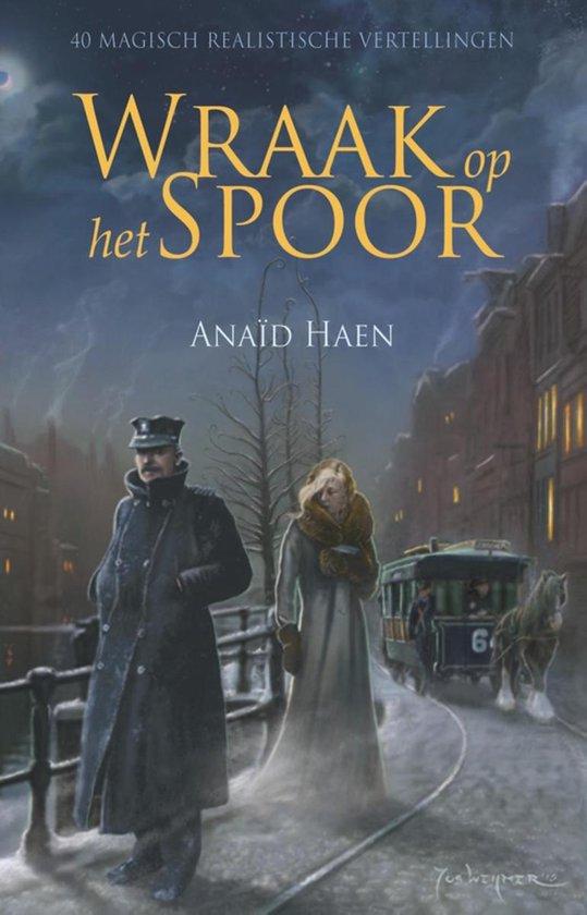 Wraak op het spoor - Anaïd Haen |