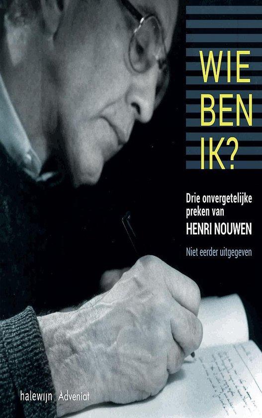 Wie ben ik - Henri Nouwen