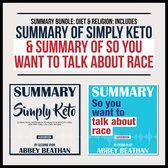 Boek cover Summary Bundle: Diet & Religion: Includes Summary of Simply Keto & Summary of So You Want to Talk About Race van Abbey Beathan