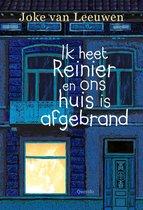 Boekomslag van 'Ik heet Reinier en ons huis is afgebrand'