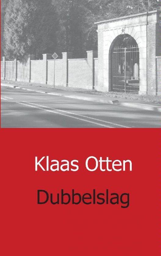 Dubbelslag - Klaas Otten pdf epub