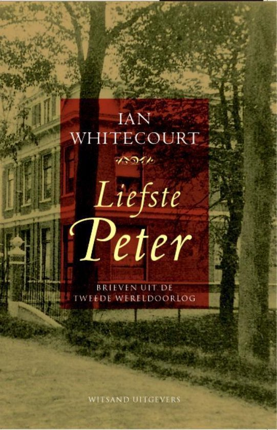 Liefste Peter - Ian Whitecourt  